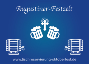 Reservation for Oktoberfest Augustiner beer tent   Tischreservierung-Oktoberfest