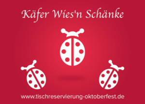 Reservation for Oktoberfest Käfer beer tent | Tischreservierung-Oktoberfest
