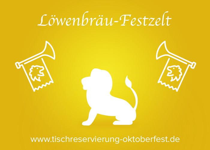 Löwenbräu-Festzelt | Tischreservierung-Oktoberfest.de