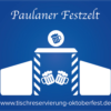 Paulaner Festzelt Finzererfähndl Oktoberfest| Tischreservierung-Oktoberfest.de