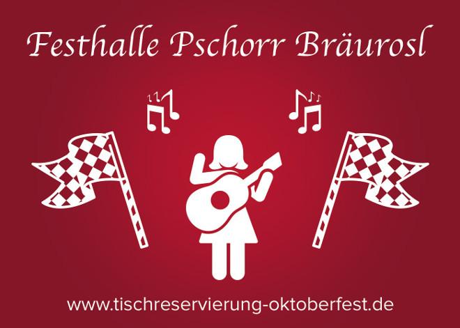 Reservierung Fessthalle Pschorr Bräurosl Oktoberfest | Tischreservierung-Oktoberfest.de