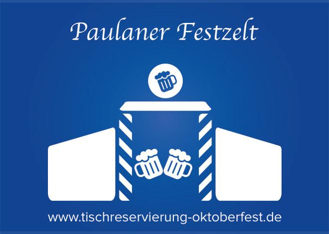 Reservierung Paulaner Festzelt Oktoberfest | Tischreservierung-Oktoberfest.de